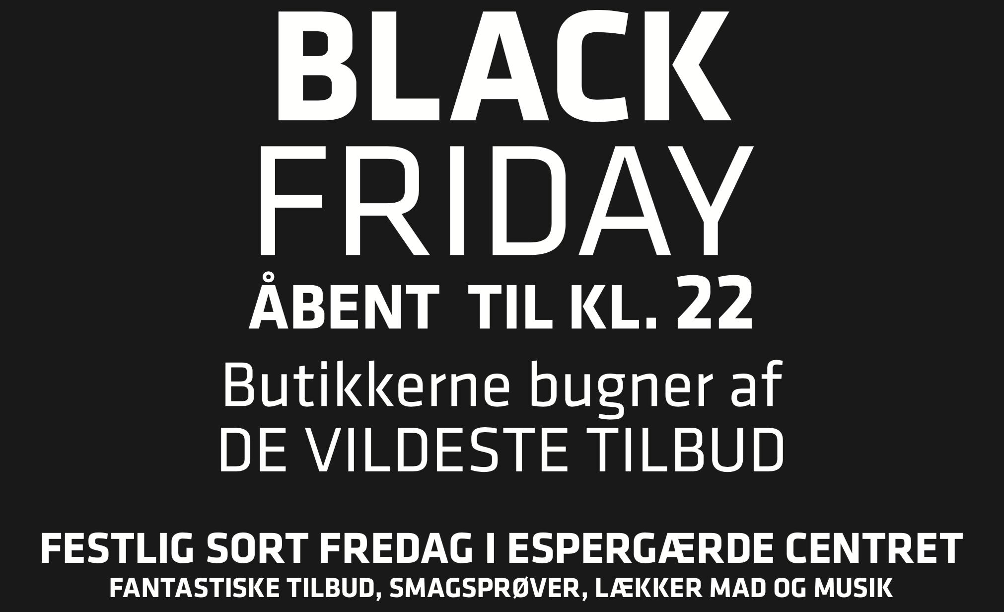 Black Friday I Espergærde Centret