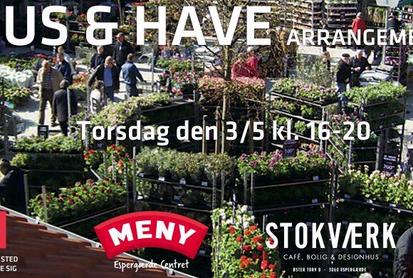 HUS & HAVE ARRANGEMENT på Øster Torv